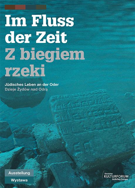 Jüdisches Leben an der Oder. Eine deutsch-polnische Wanderausstellung.