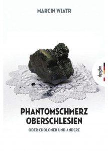 Phantomschmerz Oberschlesien Cover