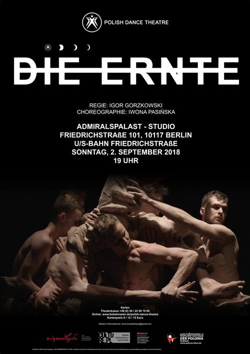 Die Ernte - Polnisches Tanztheater aus Poznań in Berlin