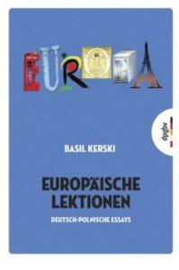 """Cover """"Europäische Lektionen"""" von Basil Kerski"""