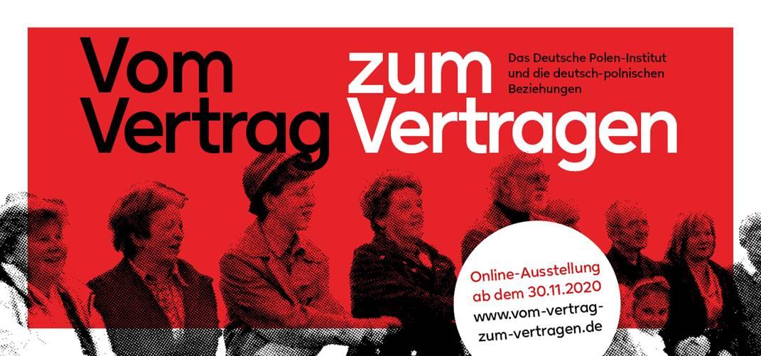 Vom Vertrag zum Vertragen - Online-Ausstellung vom Deutschen Polen-Institut