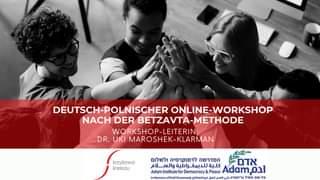 Deutsch-Polnischer Online-Workshop nach der Betzavta-Methode