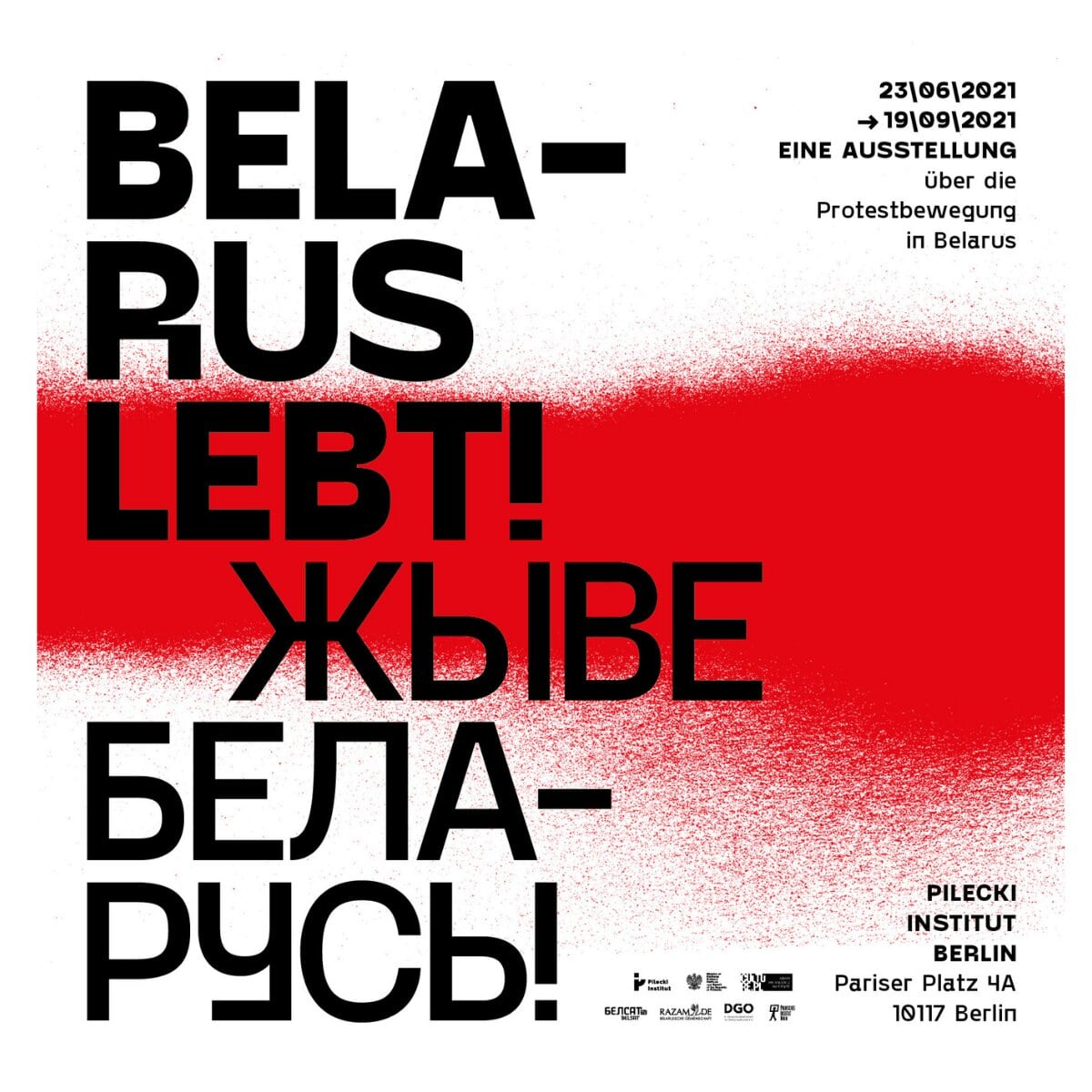 Belarus lebt! Eine Ausstellung über die Protestbewegung in Belarus